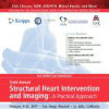 Scripps' Sixth Annual Structural Heart Intervention and Imaging: A Practical Approach