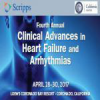 Scripps' Fourth Annual Clinical Advances in Heart Failure and Arrhythmias