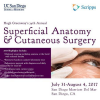 Hugh Greenways 34th Annual Superficial Anatomy and Cutaneous Surgery Course
