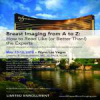 Breast Imaging from A to Z: Read Like (or Better Than!) the Experts