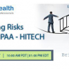 Webinar on Managing Risks under HIPAA – HITECH