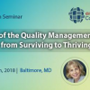 Quality Management System Seminar 2018 | How to go from Surviving to Thriving