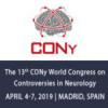 The 13th World Congress on Controversies in Neurology (CONy) 2019