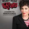 Ruby Wax: Frazzled at Blackpool Grand Theatre July 2018