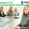 Employee Engagement 101: How to Create Effective Internal Newsletters