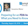 What you Need to Know to Prepare FDA Inspection