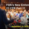 FDA continues to enforce through its new 21 CFR Part 11 inspection