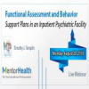 Functional Assessment and Behavior Support Plans in an Inpatient Psychiatric Facility