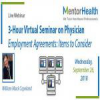 3-Hour Virtual Seminar on Physician Employment Agreements: Items to Consider