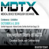 Medical Device Technology Exchange, Oct 2-3, 2018 – Del Mar (San Diego), CA