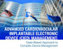 Advanced Cardiovascular Implantable Electronic Device (CIED) Management