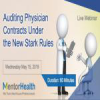Auditing Physician Contracts Under the New Stark Rules