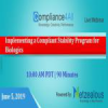Implementing a Compliant Stability Program for Biologics