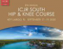 8th Annual ICJR South Hip and Knee Course