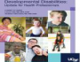 20th Annual Developmental Disabilities: Update for Health Professionals 2021