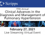 2021 Scripps Diagnosis and Management of Pulmonary Hypertension – Live Streaming CME Event