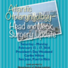 Atlantic Otolaryngology: Head and Neck Surgery Update