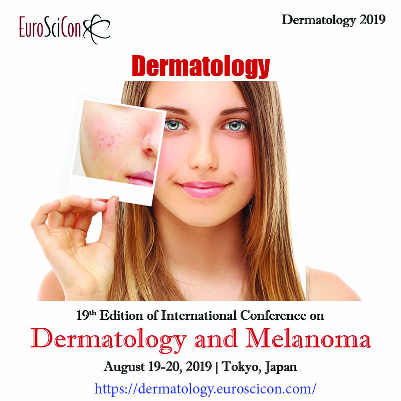 19th Edition of International Conference on Dermatology and Melanoma |